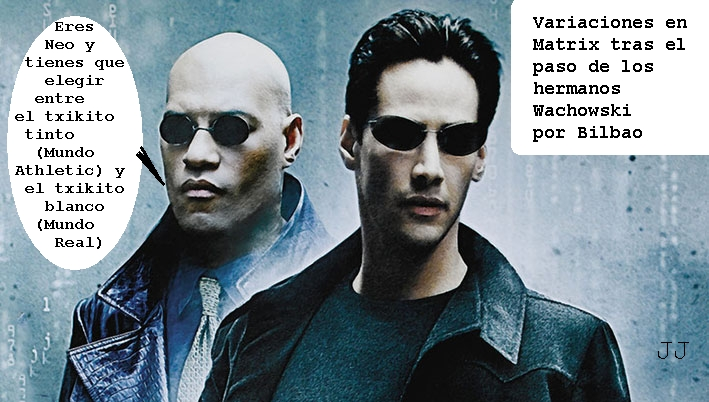 Los hermanos Wachowski pasaron por Bilbao. Humor, Matrix.
