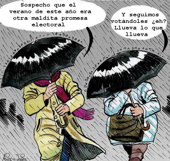 Llueve en primavera y llega el verano. El verano, una promesa electoral. Humor, Viñeta.